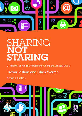 Sharing not Staring 21 interactive whiteboard lessons for the English classroom book cover