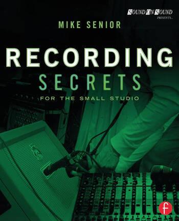Recording Secrets for the Small Studio book cover