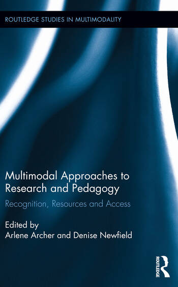 Multimodal Approaches to Research and Pedagogy Recognition, Resources, and Access book cover