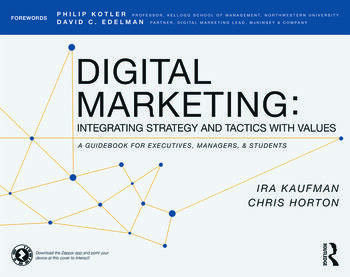Digital Marketing Integrating Strategy and Tactics with Values, A Guidebook for Executives, Managers, and Students book cover