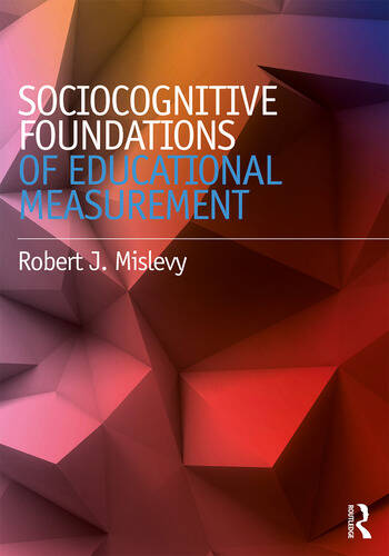 Sociocognitive Foundations of Educational Measurement book cover