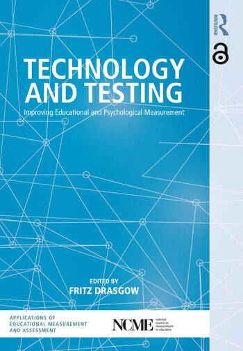 Technology and Testing Improving Educational and Psychological Measurement book cover