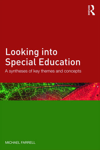Looking into Special Education A synthesis of key themes and concepts book cover