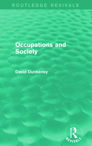 Occupations and Society (Routledge Revivals) book cover