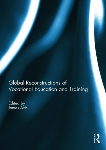 Global Reconstructions of Vocational Education and Training book cover