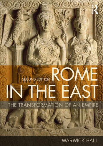Rome in the East The Transformation of an Empire book cover
