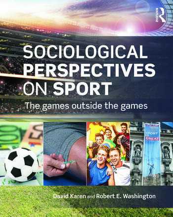 Sociological Perspectives on Sport The Games Outside the Games book cover