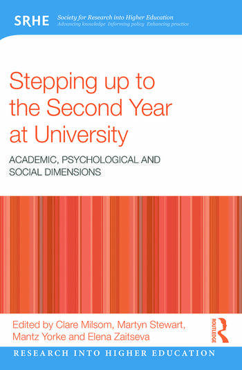 Stepping up to the Second Year at University Academic, psychological and social dimensions book cover