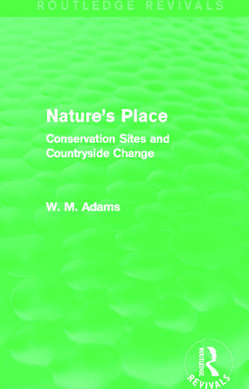 Nature's Place (Routledge Revivals) Conservation Sites and Countryside Change book cover