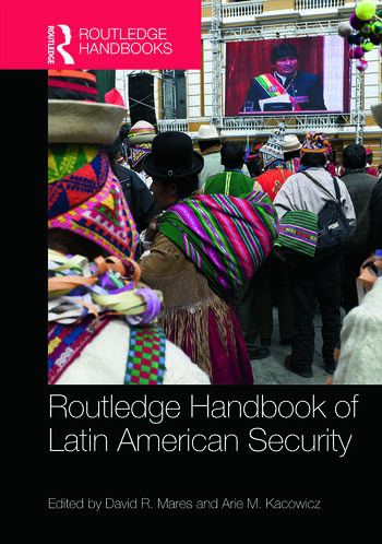 Routledge Handbook of Latin American Security book cover
