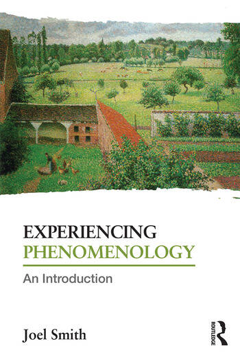 Experiencing Phenomenology An Introduction book cover