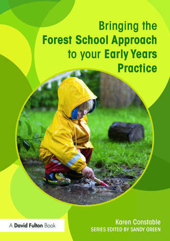 Bringing the Forest School Approach to your Early Years Practice book cover