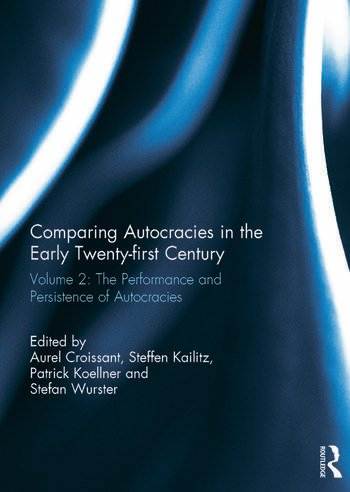 Comparing autocracies in the early Twenty-first Century Vol 2: The Performance and Persistence of Autocracies book cover