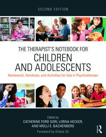 The Therapist's Notebook for Children and Adolescents Homework, Handouts, and Activities for Use in Psychotherapy book cover