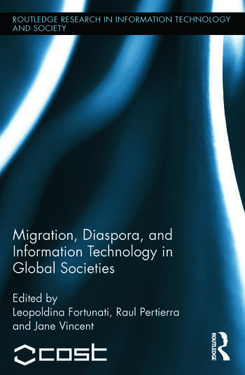 Migration, Diaspora and Information Technology in Global Societies book cover