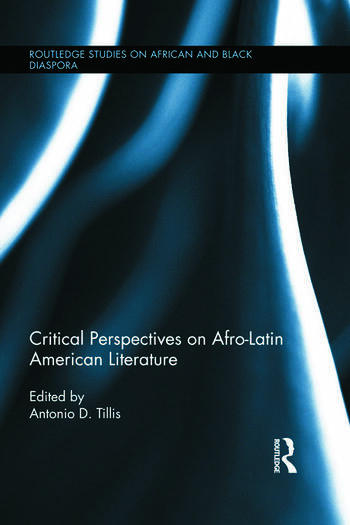 Critical Perspectives on Afro-Latin American Literature book cover