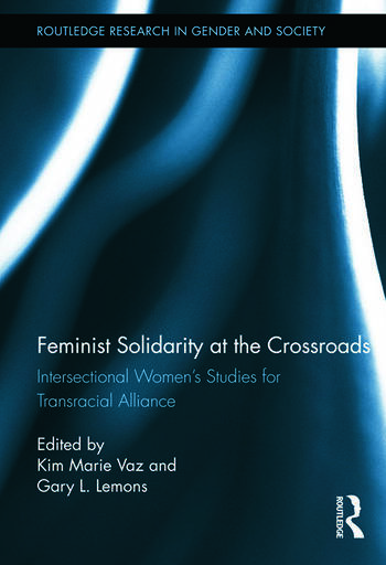 Feminist Solidarity at the Crossroads Intersectional Women's Studies for Transracial Alliance book cover