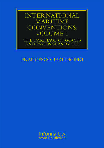 International Maritime Conventions (Volume 1) The Carriage of Goods and Passengers by Sea book cover