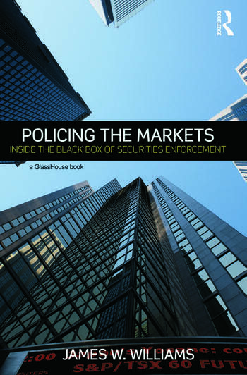 Policing the Markets Inside the Black Box of Securities Enforcement book cover