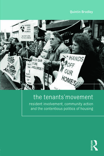 The Tenants' Movement Resident involvement, community action and the contentious politics of housing book cover
