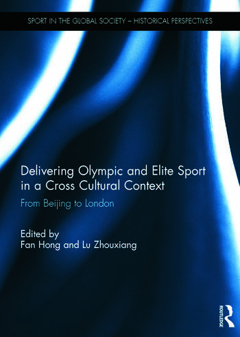 Delivering Olympic and Elite Sport in a Cross Cultural Context From Beijing to London book cover