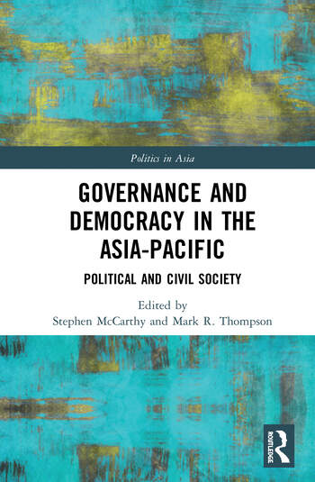 Governance and Democracy in the Asia-Pacific Political and Civil Society book cover