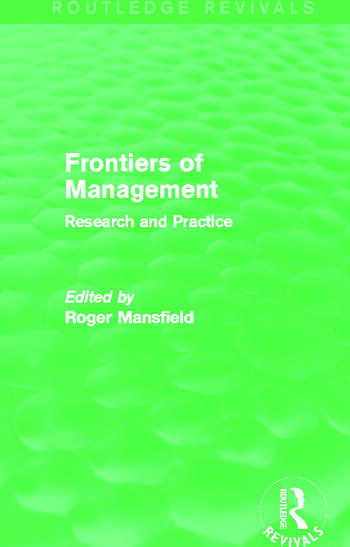 Frontiers of Management (Routledge Revivals) Research and Practice book cover