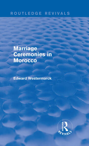 Marriage Ceremonies in Morocco (Routledge Revivals) book cover