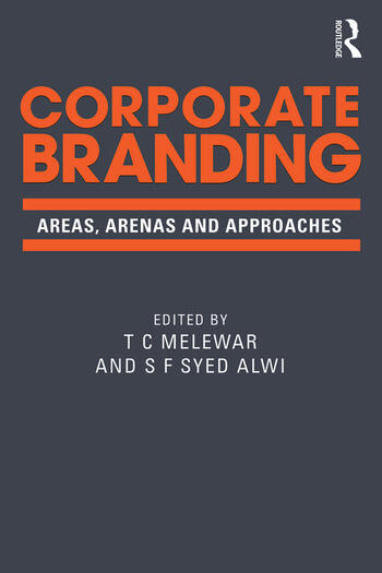 Corporate Branding Areas, arenas and approaches book cover
