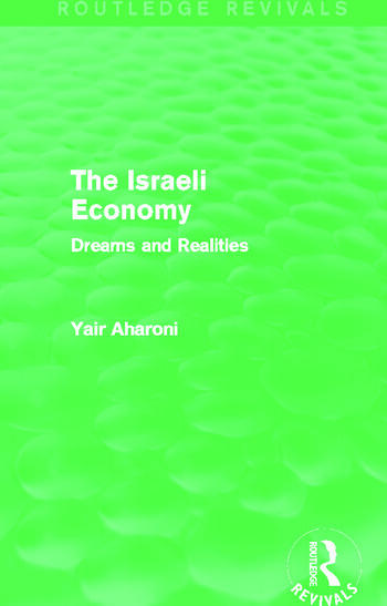 The Israeli Economy (Routledge Revivals) Dreams and Realities book cover