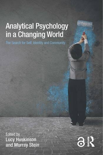 Analytical Psychology in a Changing World: The search for self, identity and community book cover