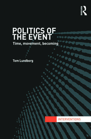 Politics of the Event Time, Movement, Becoming book cover
