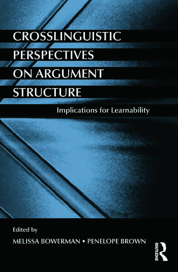 Crosslinguistic Perspectives on Argument Structure Implications for Learnability book cover