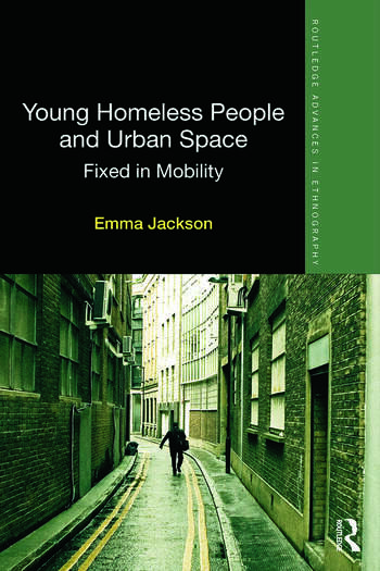 Young Homeless People and Urban Space Fixed in Mobility book cover