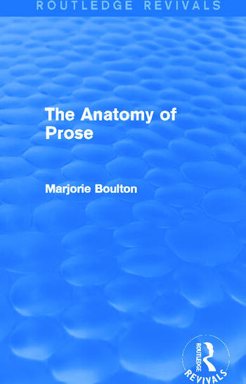 The Anatomy of Prose (Routledge Revivals) book cover