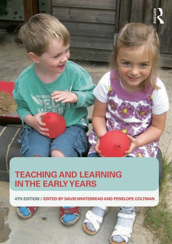 Teaching and Learning in the Early Years book cover