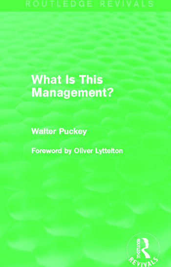What Is This Management? (Routledge Revivals) book cover