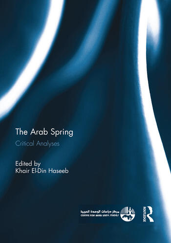 The Arab Spring Critical Analyses book cover