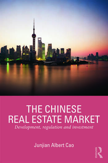 The Chinese Real Estate Market Development, Regulation and Investment book cover