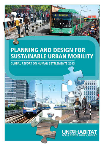 Planning and Design for Sustainable Urban Mobility Global Report on Human Settlements 2013 book cover