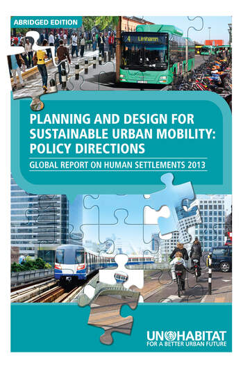 Planning and Design for Sustainable Urban Mobility ABRIDGED Global Report on Human Settlements 2013 ABRIDGED book cover