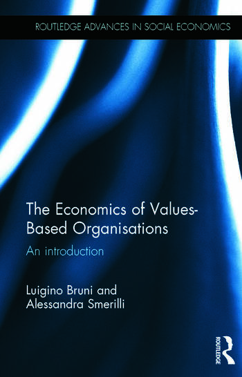 The Economics of Values-Based Organisations An Introduction book cover