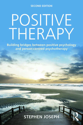 Positive Therapy Building bridges between positive psychology and person-centred psychotherapy book cover
