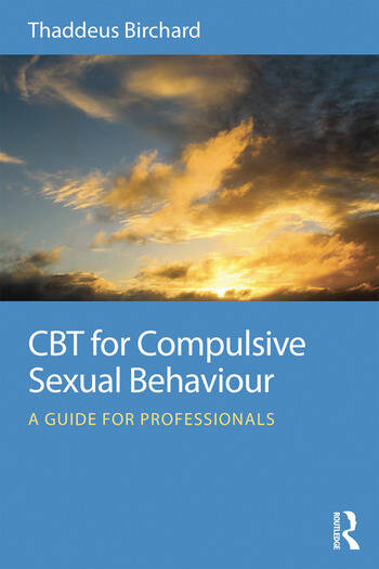 CBT for Compulsive Sexual Behaviour A guide for professionals book cover