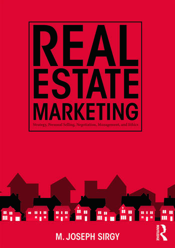 Real Estate Marketing Strategy, Personal Selling, Negotiation, Management, and Ethics book cover