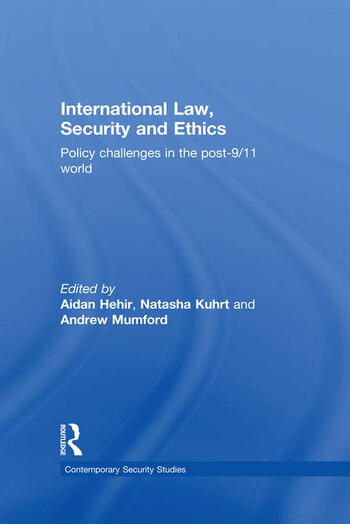 International Law, Security and Ethics Policy Challenges in the post-9/11 World book cover