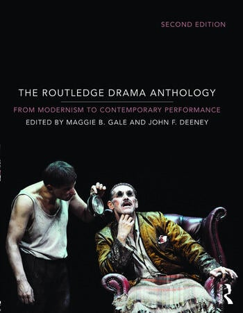 The Routledge Drama Anthology Modernism to Contemporary Performance book cover