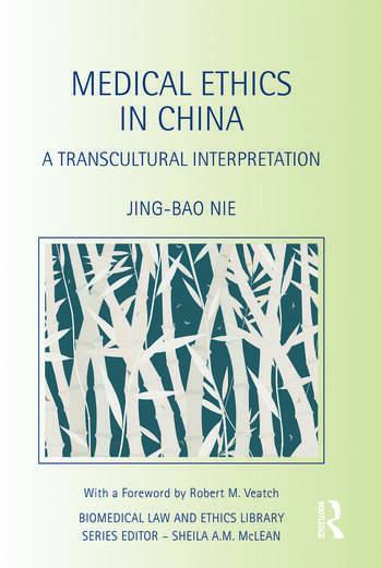 Medical Ethics in China A Transcultural Interpretation book cover