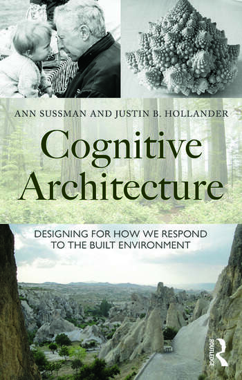Cognitive Architecture Designing for How We Respond to the Built Environment book cover