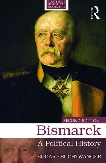 Bismarck A Political History book cover